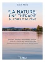 R.Allen - La nature, une thérapie du corps et de l'âme