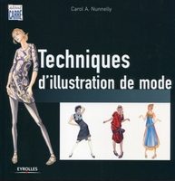 Carol A. Nunnelly - Techniques d'illustration de mode