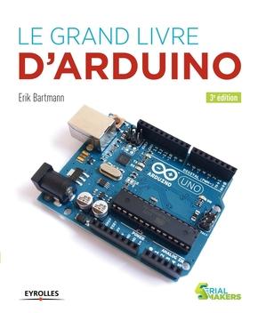 E.Bartmann- Le grand livre d'Arduino