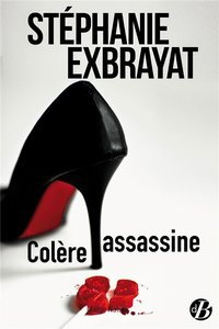Colère assassine