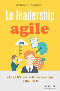Le leadership agile