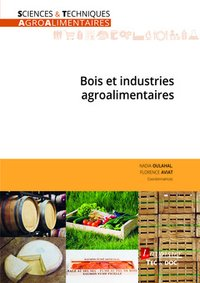 Bois et industries agroalimentaires