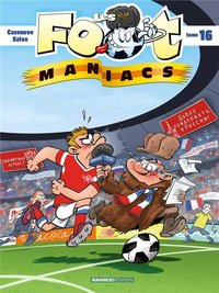 Les footmaniacs - Tome 16