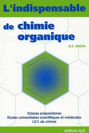 L'indispensable de chimie organique