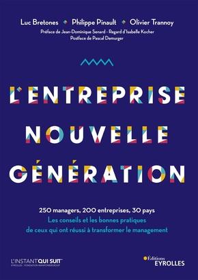 L.Bretones, P.Pinault, O.Trannoy- L'entreprise nouvelle génération