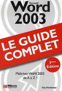 Word 2003 - Le guide complet