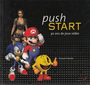 Push start : 30 ans de jeux vidéo