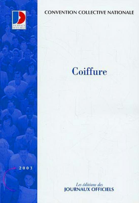 Coiffure Convention Collective Nationale Du 3 Juillet 1980 étendue Librairie Eyrolles
