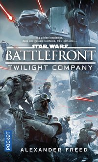 Star wars - numéro 162 battlefront - twillight compagny