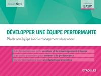 D.Noyé - Développer une équipe performante