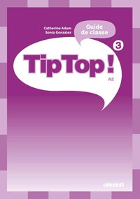 Tip top ! niv.3 - guide pédagogique - version papier