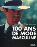 Brigitte Quentin - 100 ans de mode masculine