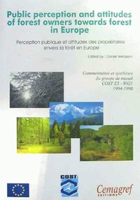 Public perception and attitudes of forest owners towards forest in Europe