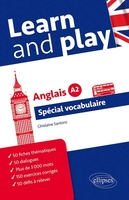 Learn and play ; spécial vocabulaire anglais ; niveau A2