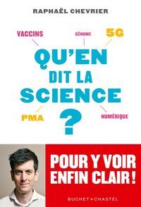 Qu'en dit la science?