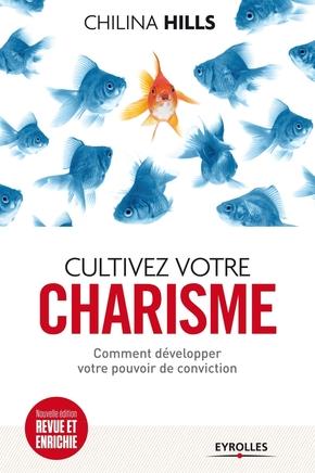 C.Hills- Cultivez votre charisme