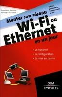 J.-P.Mesters, P.Collignon - Monter son réseau WI-Fi ou Ethernet