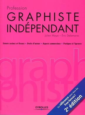J.Moya, E.Delamarre- Profession graphiste independant. statuts sociaux et fiscauxdroits d'auteur, asp