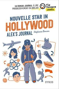 Nouvelle star in hollywood alex's journal