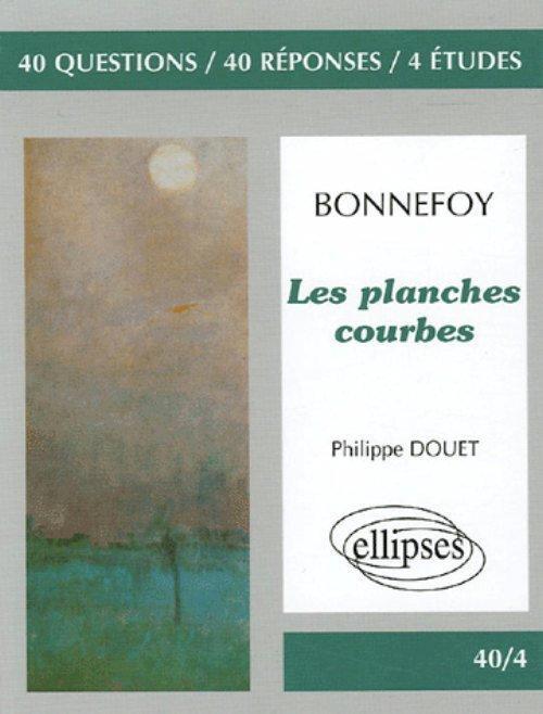 Les Planches Courbes Y Bonnefoy P Douet Librairie Eyrolles