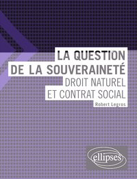 La question de la souveraineté : droit naturel et contrat social