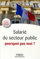 Y.Ferrandis - Salarié du service public, pourquoi pas moi ?
