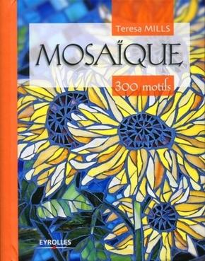 Teresa Mills- Mosaique : 300 motifs