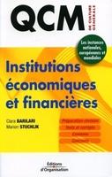 Clara Barilari, Marion Stuchlik - Institutions economiques et financieres. qcm de culture generale. les instances