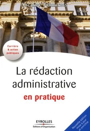 Y.Ferrandis- La rédaction administrative en pratique