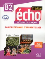 Echo b2 cahier d'apprentissage + cd audio 2ème edition