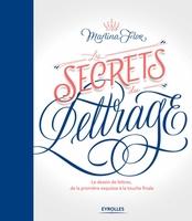 M.Flor - Les secrets du lettrage