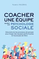 R.Maubras - Coacher une équipe avec la psychologie sociale