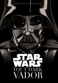 Star Wars - Tout Dark Vador