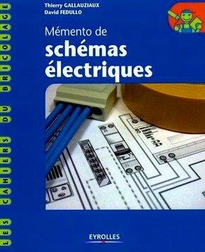 T.Gallauziaux, D.Fedullo- Mémento de schémas électriques - 1