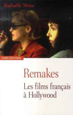 Remakes - Les films français à Hollywood