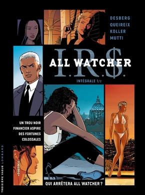 I.r.s. - all watcher ; integrale vol.1 ; t.1 a t.4