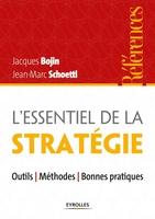 Bojin, Jacques; Shoettl, Jean-Marc - L'essentiel de la stratégie