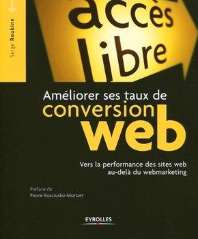 Serge Roukine- Améliorer ses taux de conversion web