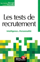 Les tests de recrutement. intelligence, personnalite