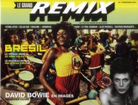 Le grand remix - Brésil - David Bowie en images