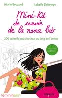 Marie Beuzard, Isabelle Delannoy - Mini-kit de survie de la nana bio