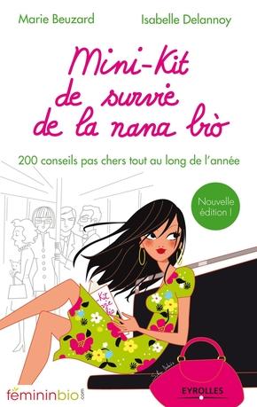 Marie Beuzard, Isabelle Delannoy- Mini-kit de survie de la nana bio