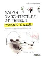 N.Hasegawa - Rough d'architecture d'intérieur en moins de 10 minutes