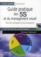 Christian Hohmann - Guide pratique des 5s et du management visuel