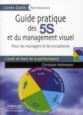Christian Hohmann- Guide pratique des 5s et du management visuel