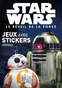 Droïdes, star wars vii, mes colos stickers