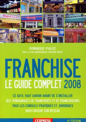 Franchise - Le guide complet - 2008