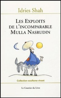 Les exploits de l'incomparable Mulla Nasrudin