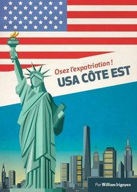 Expat Book ; Osez L'Expatriation ! ; Usa Côte Est