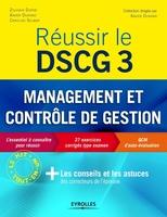 X.Durand, Z.Djerbi, C.Selmer - Réussir le DSCG 3 - Management et contrôle de gestion